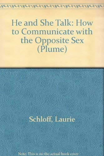 9780452270664: He and She Talk: How to Communicate with the Opposite Sex (Plume)