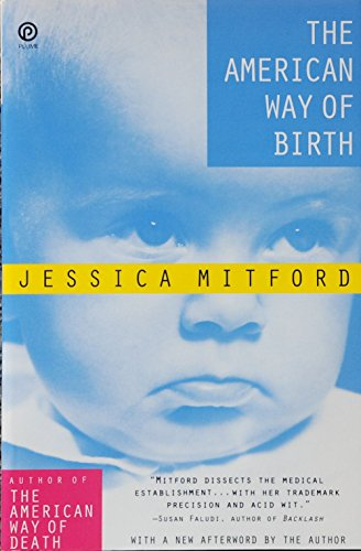 9780452270688: The American Way of Birth (Plume)