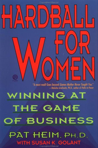 9780452270800: Hardball for Women: Winning at the Game of Business