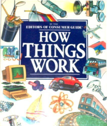 How Things Work (0452271096) by Consumer Guide editors