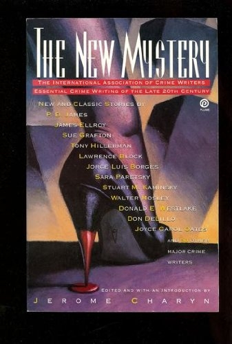 9780452271333: The New Mystery: The International Association of Crime Writer's Essential Crime Writing of the Late 20th Century