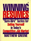 """Winning Resumes: """"Sure-Hire"""" Tactics for Selling Yourself in Today's Competitive Job..."""