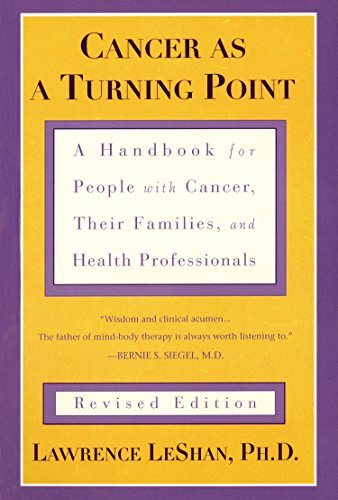 9780452271371: Cancer As a Turning Point: A Handbook for People with Cancer, Their Families, and Health Professionals