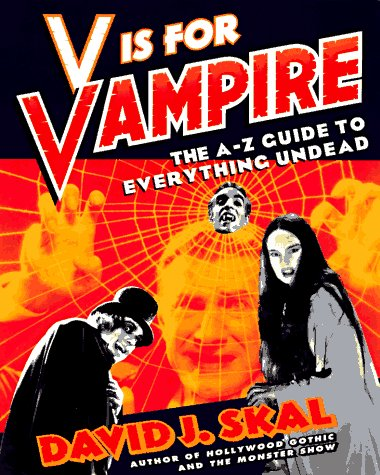 9780452271739: V Is for Vampire: An A to Z Guide to Everything Undead
