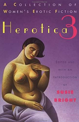 9780452271807: Herotica 3: A Collection of Women's Erotic Fiction