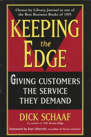 Keeping the Edge: Giving Customers the Service They Demand