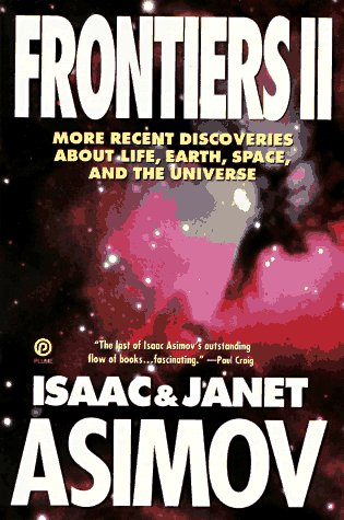 9780452272293: Frontiers 2: More Recent Discoveries About Life, Earth, Space, and the Universe