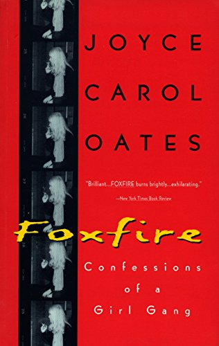 9780452272316: Foxfire: Confessions of a Girl Gang