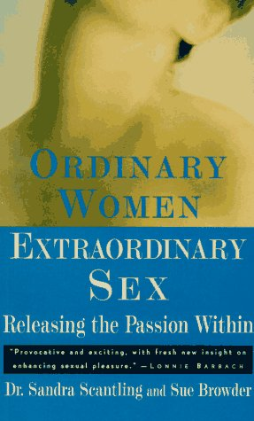 9780452272392: Ordinary Women, Extraordinary Sex: Releasing the Passion Within