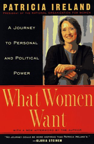 9780452272491: What Women Want: A Journey to Personal and Political Power