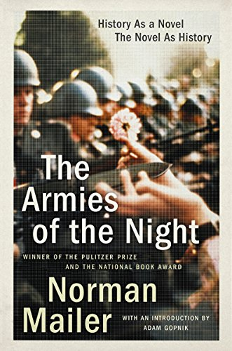9780452272798: The Armies of the Night: History as a Novel / the Novel as History