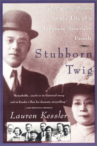 9780452273016: Stubborn Twig: Three Generations in the Life of a Japanese American Family