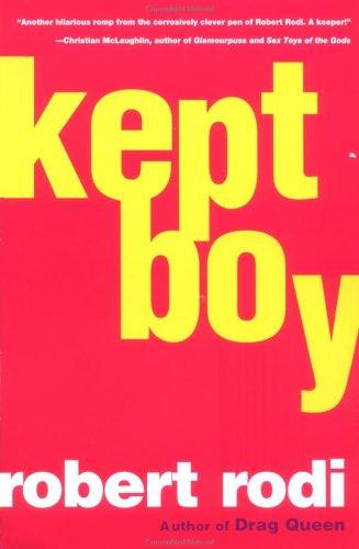 Kept Boy: Rodi, Robert