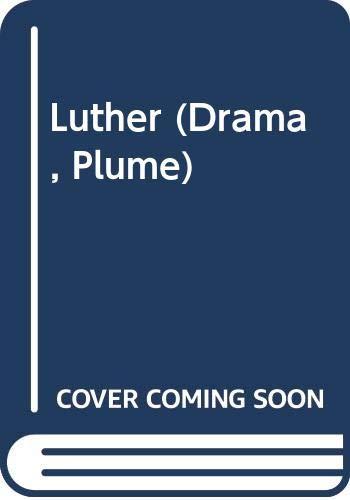 Luther (Drama, Plume): John Osborne