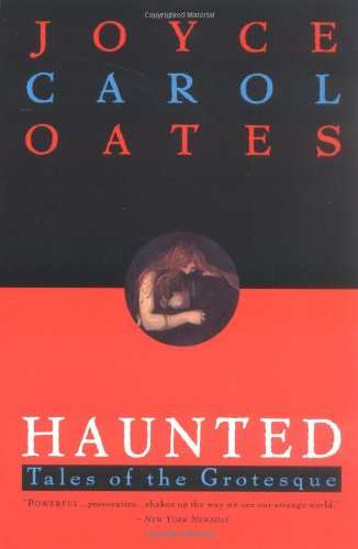 9780452273740: Haunted: Tales of the Grotesque