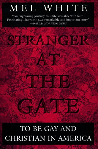 9780452273818: Stranger at the Gate: To Be Gay and Christian in America