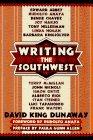 Writing the Southwest: David King Dunaway, Sara L. Spurgeon
