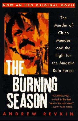 9780452274051: The Burning Season (Movie Tie-In)