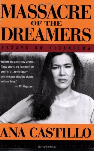 9780452274242: Massacre of the Dreamers: Essays on Xicanisma
