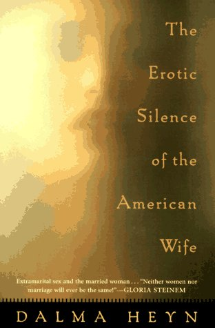 9780452274457: The Erotic Silence of the American Wife