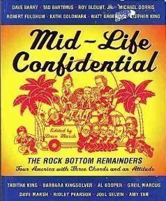 9780452274594: Mid-life Confidential: The Rock Bottom Remainders Tour America with Three Chords and an Attitude