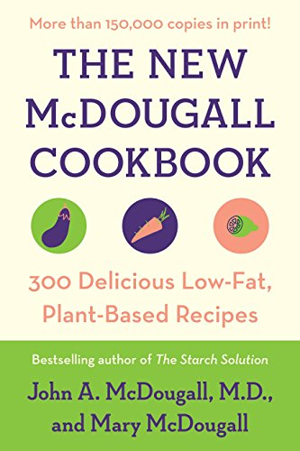 9780452274655: The New McDougall Cookbook: 300 Delicious Low-Fat, Plant-Based Recipes