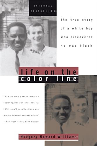 LIFE ON THE COLOR LINE : THE TRUE STORY