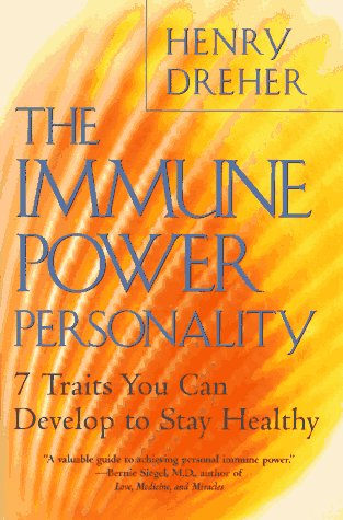 9780452275461: The Immune Power Personality: 7 Traits You Can Develop to Stay Healthy