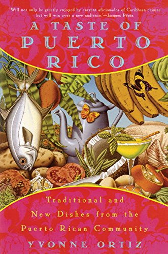 9780452275485: A Taste of Puerto Rico: Traditional and New Dishes from the Puerto Rican Community