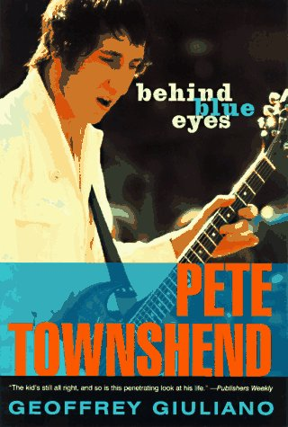 9780452275621: Behind Blue Eyes: The Life of Pete Townshend