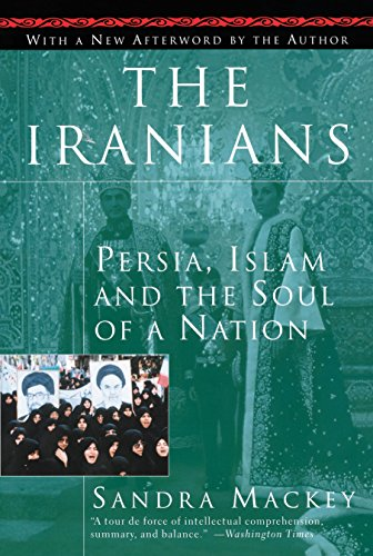 9780452275638: The Iranians: Persia, Islam and the Soul of a Nation