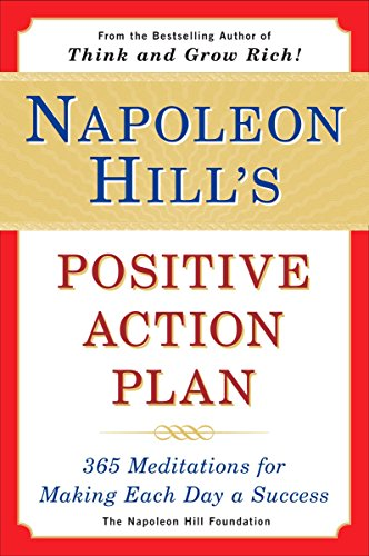 9780452275645: Napoleon Hill's Positive Action Plan: 365 Meditations For Making Each Day a Success