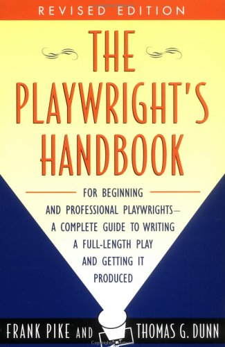9780452275881: The Playwright's Handbook: Revised Edition