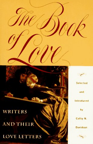 The Book of Love: Writers and their Love Letters