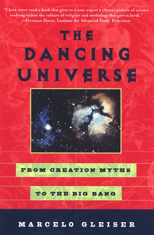 9780452276062: Dancing Universe: from Creation Myths to the Big Bang