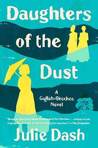 9780452276079: Daughters of the Dust: Making of an African-American Woman's Film
