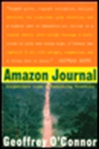 9780452276109: Amazon Journal: Dispatches from a Vanishing Frontier