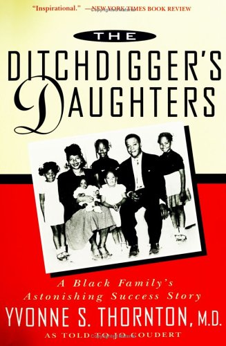 The Ditchdigger's Daughters: A Black Family's Astonishing Success Story ***SIGNED BY AUTHOR!!!***
