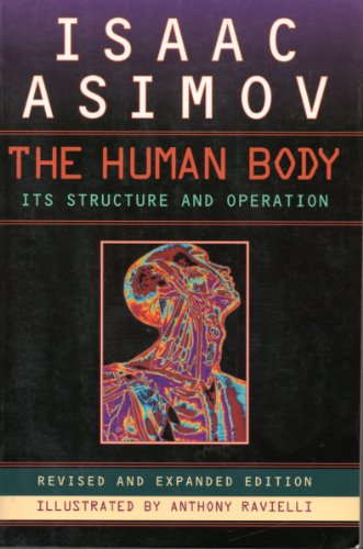 9780452276406: The Human Body: Its Structure and Operation; Revised and Expanded Edition