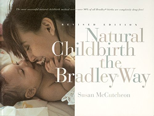 9780452276598: Natural Childbirth the Bradley Way: Revised Edition