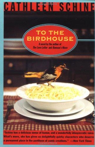9780452276628: To the Birdhouse