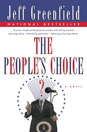 The People's Choice: A Novel: Greenfield, Jeff