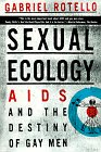 9780452277199: Sexual Ecology: AIDS and the Destiny of Gay Men