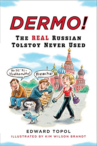 9780452277458: Dermo!: The Real Russian Tolstoy Never Used (Russian Edition)