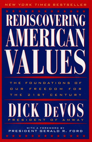 9780452277588: Rediscovering American Values: The Foundations of our Freedom for the 21st Century