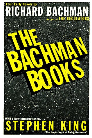 9780452277755: The Bachman Books: Four Early Novels By Richard Bachman:Rage; the Long Walk; Roadwork; the Running Man