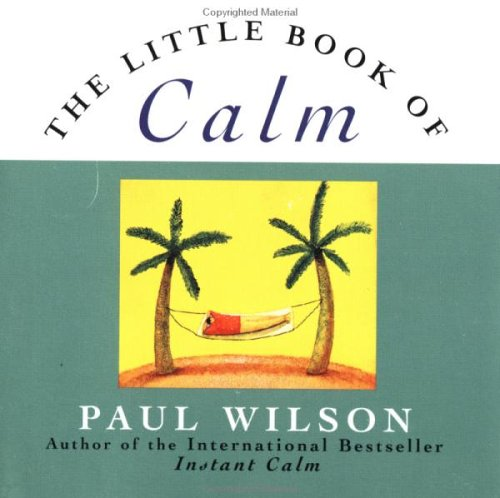 9780452277939: The Little Book of Calm