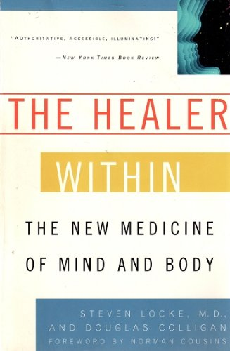 9780452278172: The Healer Within: The New Medicine of Mind and Body