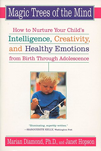 9780452278301: Magic Trees of the Mind: How to Nurture Your Child's Intelligence, Creativity, and Healthy Emotions from Birth Through Adolescence