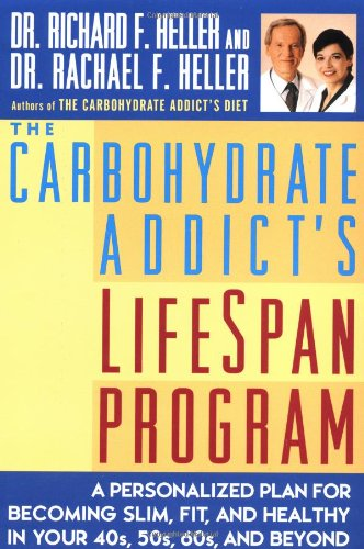 9780452278387: The Carbohydrate Addict's Lifespan Program: Personalized Plan for bcmg Slim Fit Healthy your 40s 50s 60s Beyond